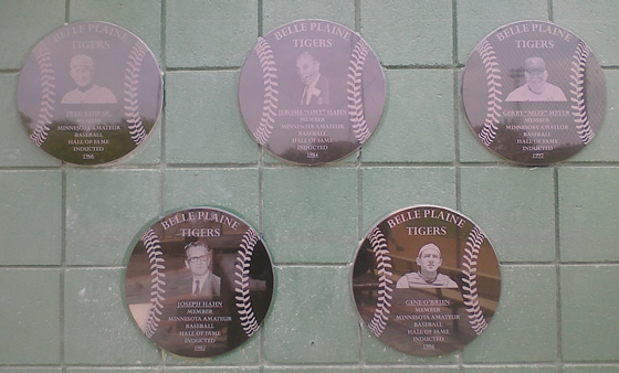"Check out the new Belle Plaine Tiger State Hall of Fame plaques, to the right of the concession stand at Tiger Park.  From left to right:  Fred Keup, Sr. (1966), Joe Hahn (1982), Jerome ""Omy"" Hahn (1984), Gene O'Brien (1994), Gerry ""Mize"" Meyer (1997)."