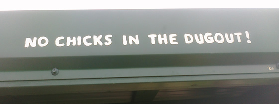 No Chicks in Dugout